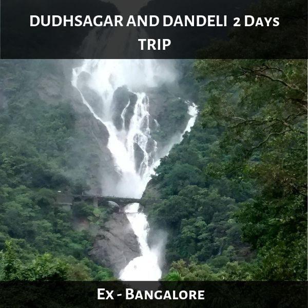 DUDHSAGAR AND DANDELI