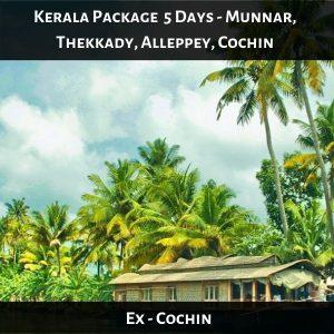 Kerala Package 5 Days - Munnar, Thekkady, Alleppey, Cochin