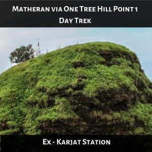 Matheran via One Tree Hill Point 1 Day Trek