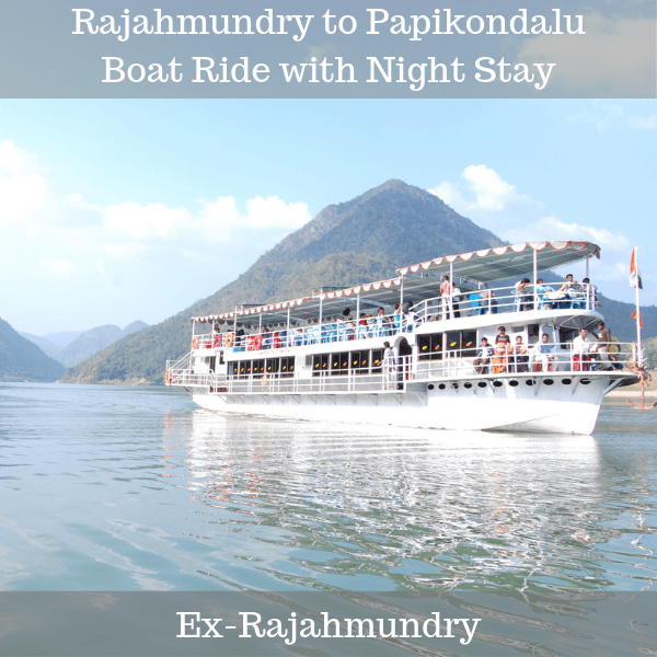 Rajahmundry to Papikondalu Boat Ride with Night Stay