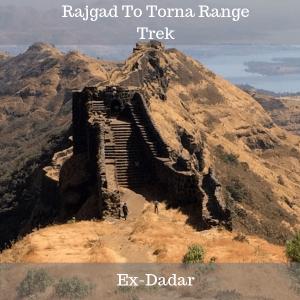 Rajgad To Torna Range Trek