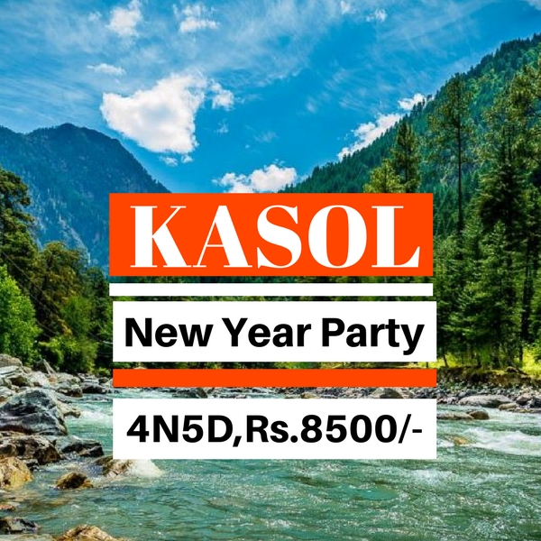 Book Kasol New Year Party Package From Delhi