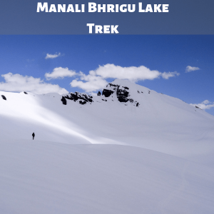 Manali Bhrigu Lake Trek