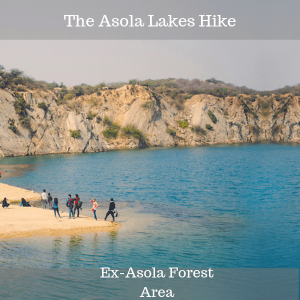 The Asola Lakes Hike