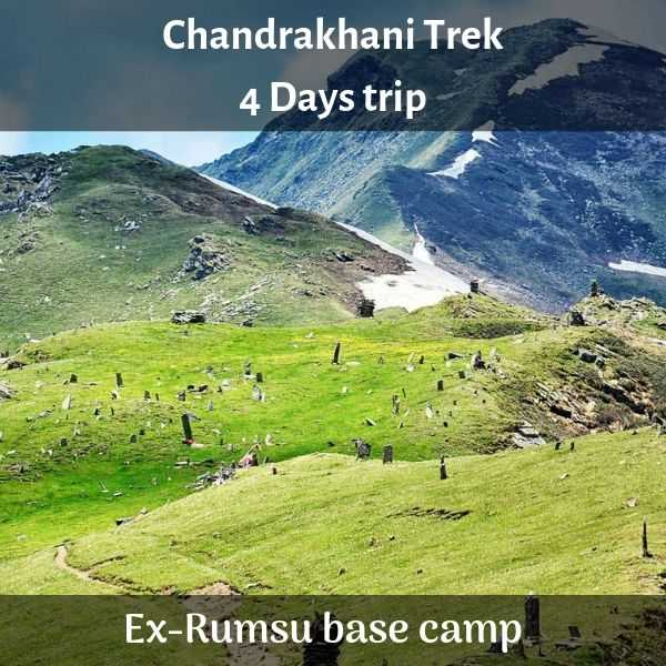 Chandrakhani Trek