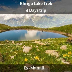 Bhrigu Lake Trek