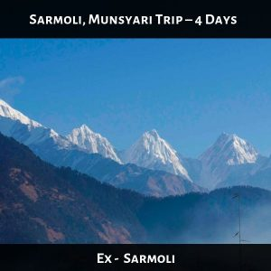 Sarmoli, Munsyari Trip