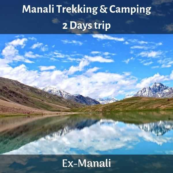 Trekking And Camping In Manali