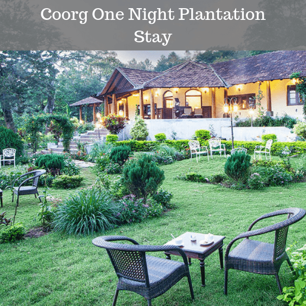 Coorg One Night Plantation Stay