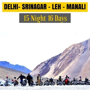 Delhi Srinagar Leh Manali Trip