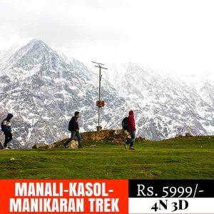 Trekking to Manali, Kasol, Manikaran
