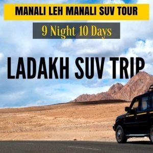 Manali Leh Manali SUV Trip