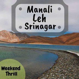 Manali Leh Srinagar
