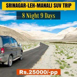 Srinagar Leh Manali SUV Trip starting from INR 25000