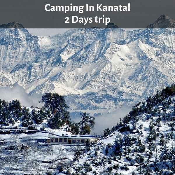 Camping In Kanatal