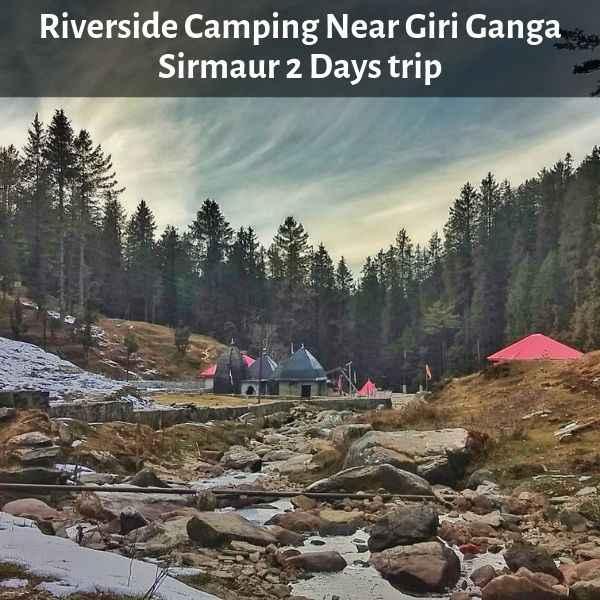 Camping Near Giri Ganga