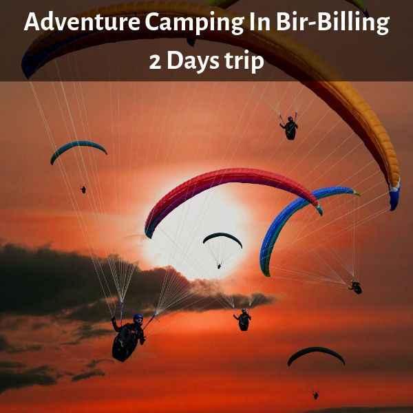 Camping In Bir-Billing