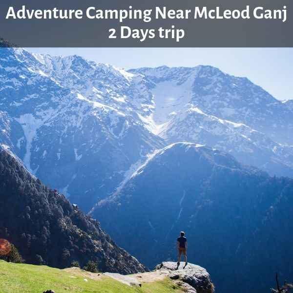 Camping Near McLeod Ganj