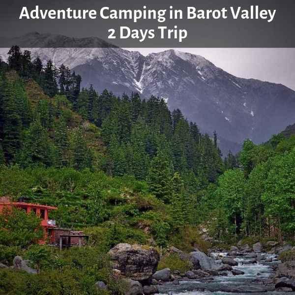 Camping in Barot