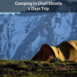 Camping In Chail