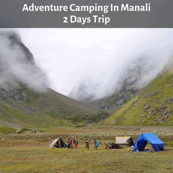 Adventure Camping In Manali