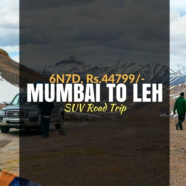 Road Trip_Mumbai to Leh_Weekendthrill