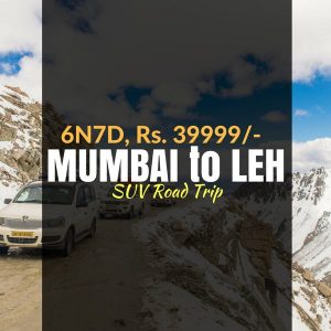 Road trip to Leh_EX Mumbai_weekendthrill