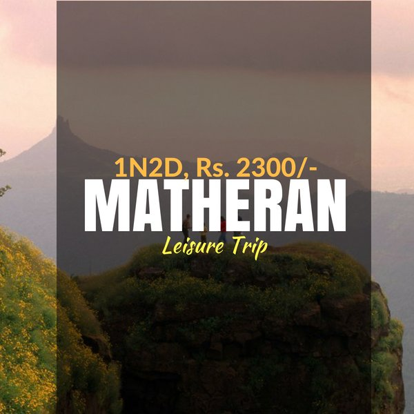 Leisure trip_Matheran_Weekendthrill