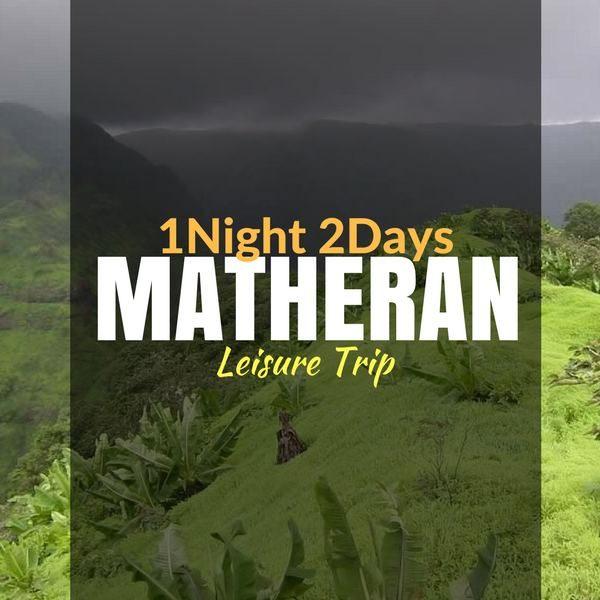 Leisure trip_Matheran_Weekendthrill
