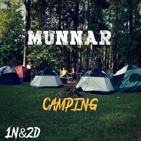 Camping In Munnar