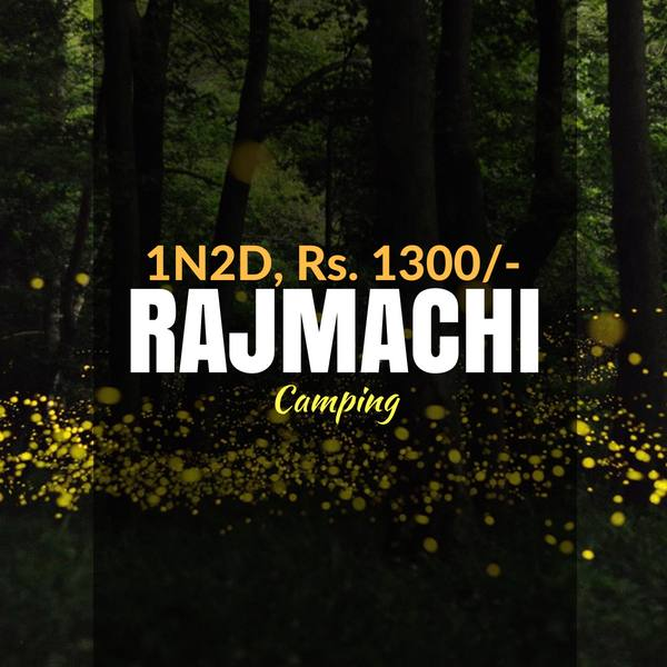 Camping_Rajmachi_Weekendthrill