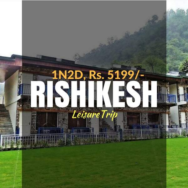 Leisure trip_Rishikesh_Weekendthrill