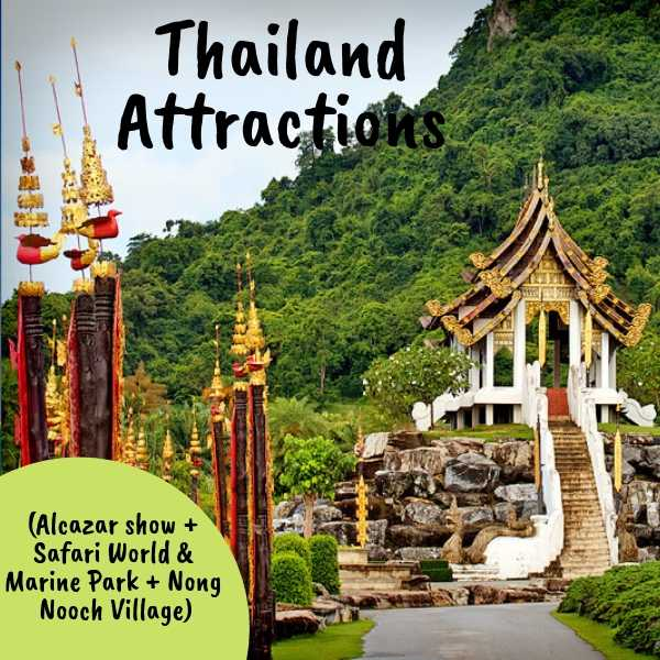 Alcazar show + Safari World with Marine Park + Nong Nooch Village