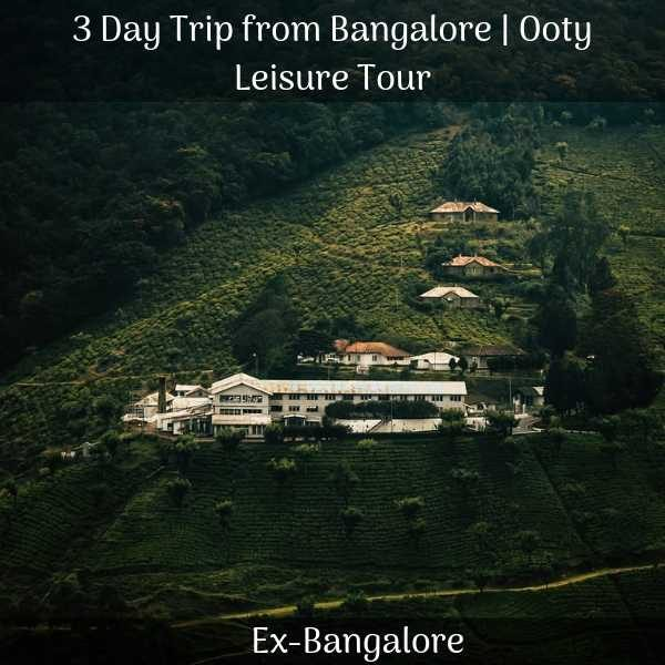 Ooty Packages from Bangalore