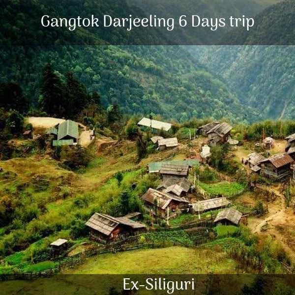 Gangtok Darjeeling trip