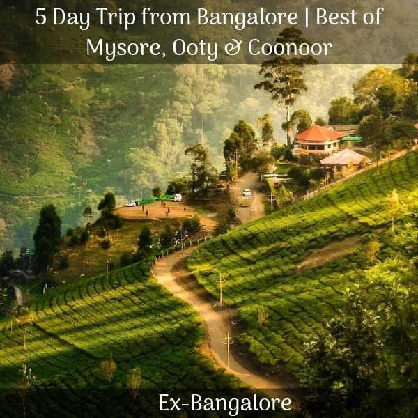 Mysore, Ooty & Coonoor trip