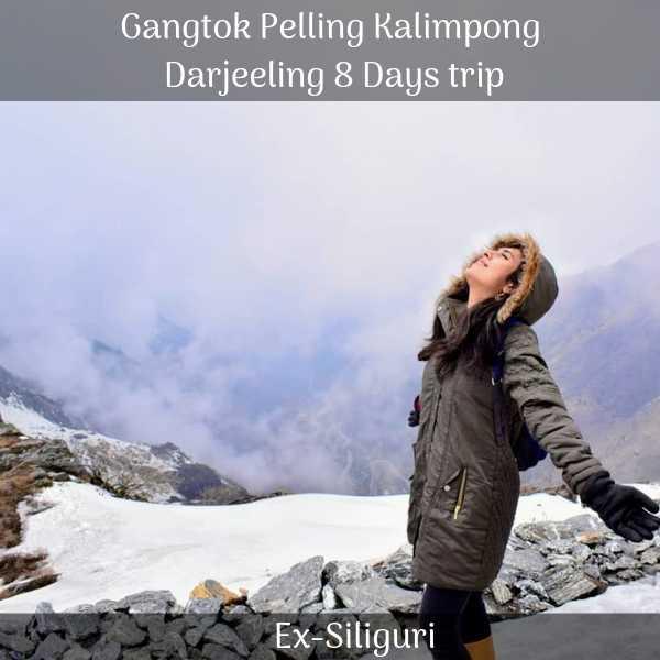 Gangtok Pelling Kalimpong Darjeeling trip