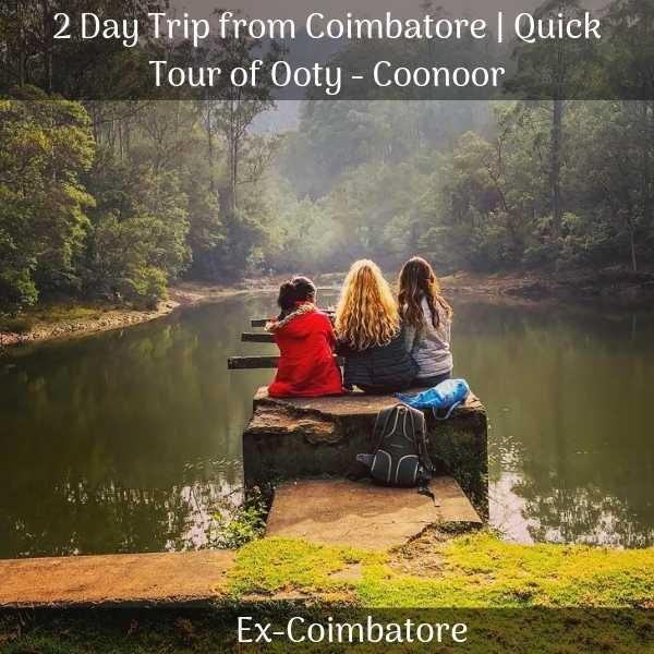 Ooty Coonoor trip