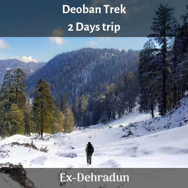 Deoban Trek